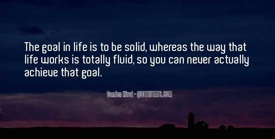 Life Is Fluid Quotes #1745862