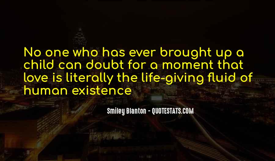 Life Is Fluid Quotes #1753983
