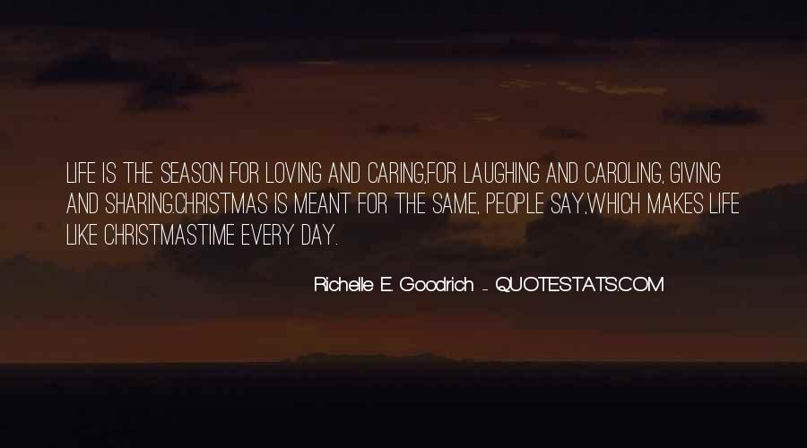 Life Is For Loving Quotes #1058346