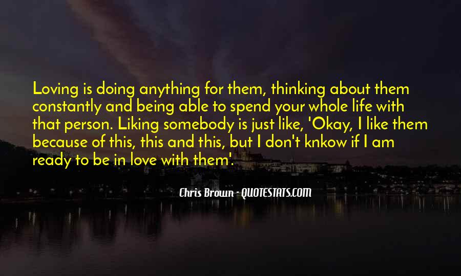 Life Is For Loving Quotes #1180623