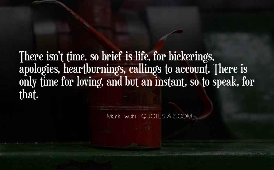 Life Is For Loving Quotes #1229588