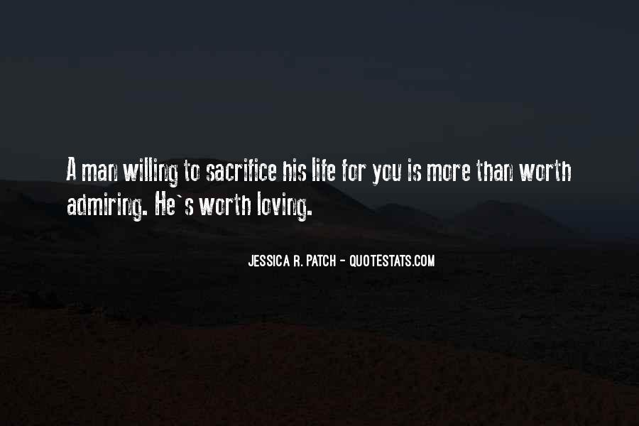 Life Is For Loving Quotes #1414502