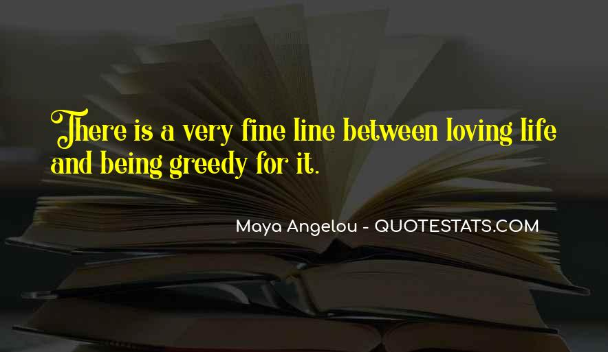 Life Is For Loving Quotes #149805
