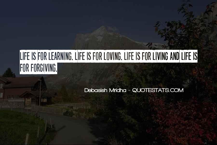 Life Is For Loving Quotes #1512716