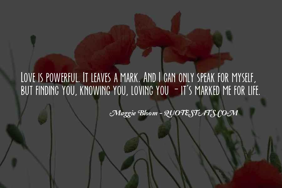 Life Is For Loving Quotes #1584994