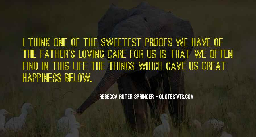 Life Is For Loving Quotes #1606331
