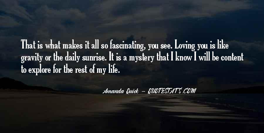 Life Is For Loving Quotes #1623494