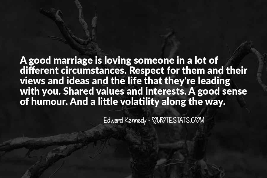 Life Is For Loving Quotes #1846972