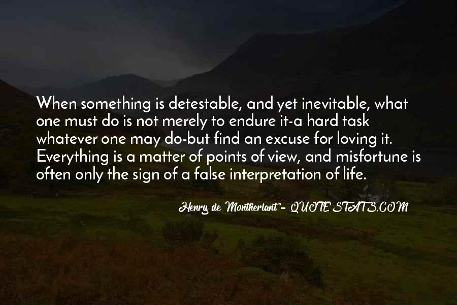 Life Is For Loving Quotes #1847830