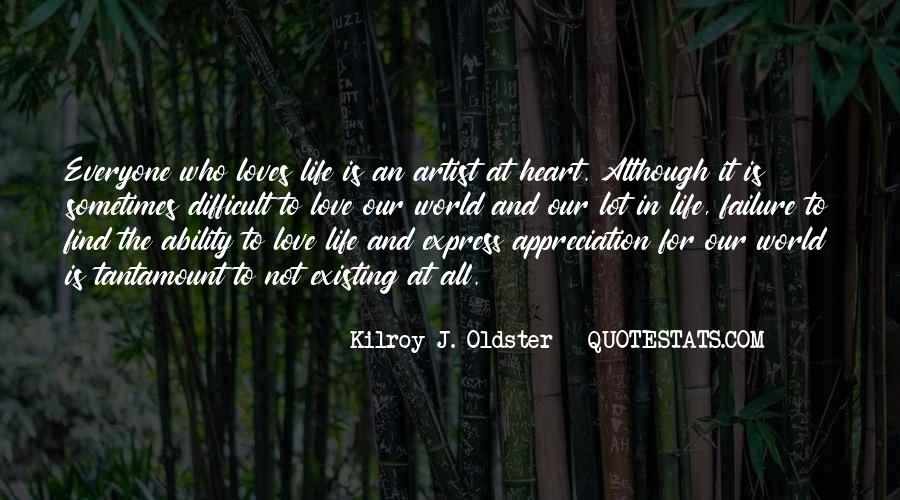 Life Is For Loving Quotes #487588