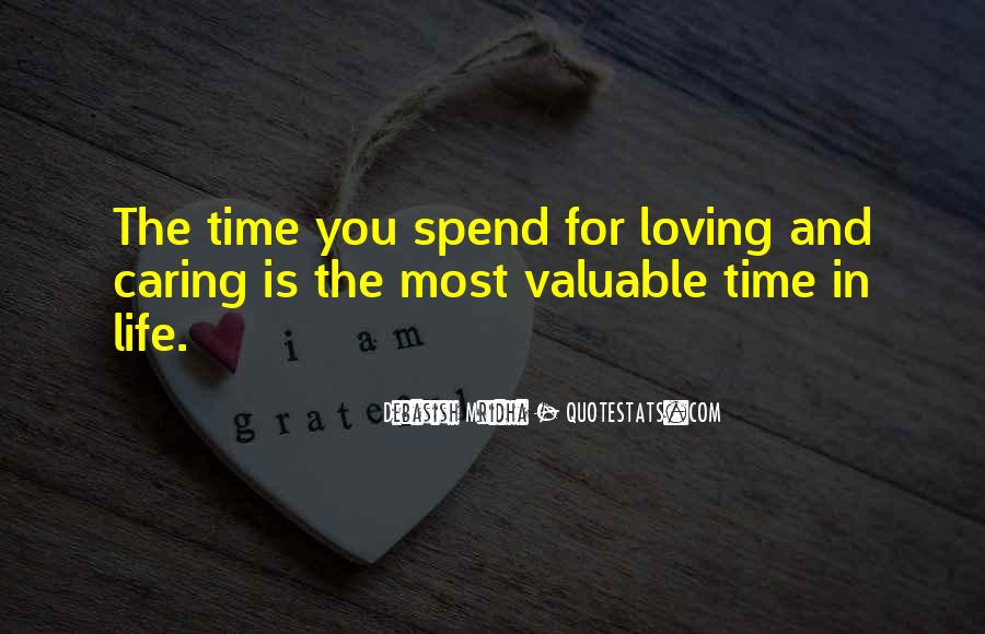 Life Is For Loving Quotes #546605