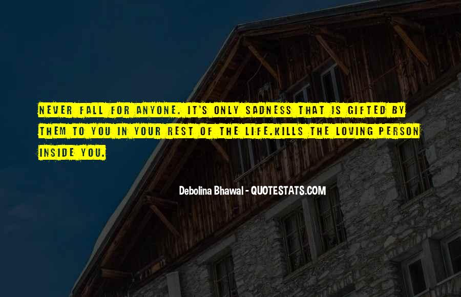 Life Is For Loving Quotes #70395