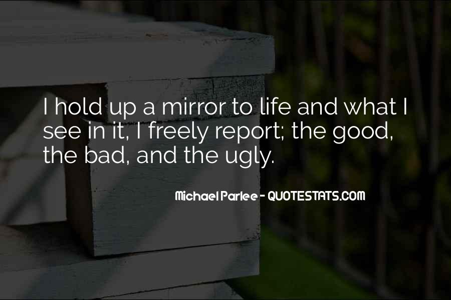 Life Is Good Even When It's Bad Quotes #4956