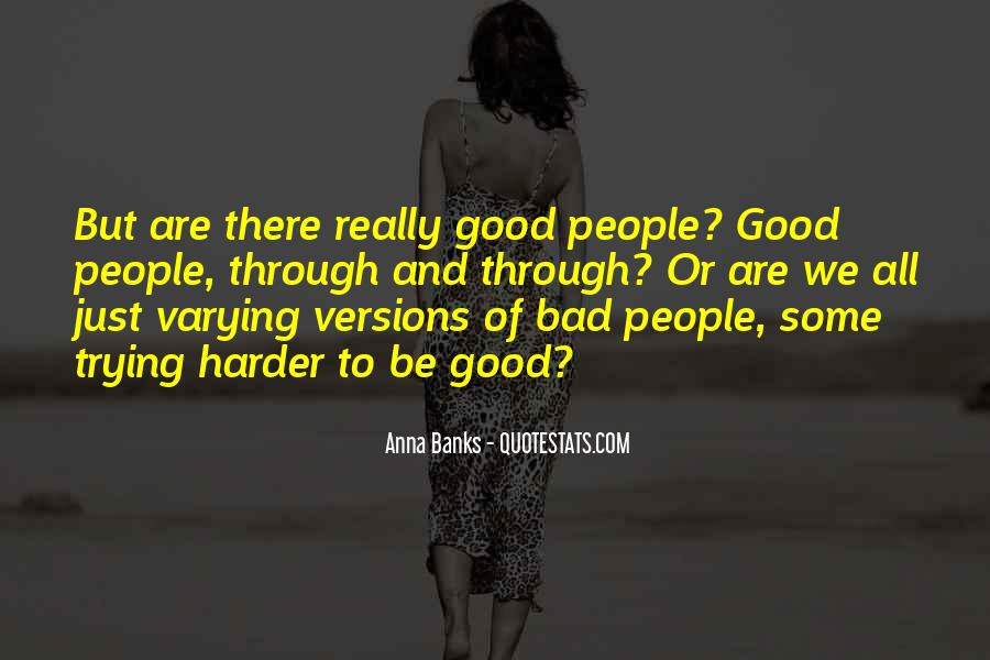 Life Is Good Even When It's Bad Quotes #59313