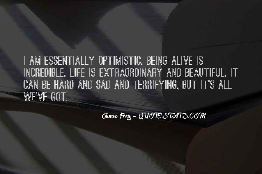Life Is Hard But Beautiful Quotes #1306434