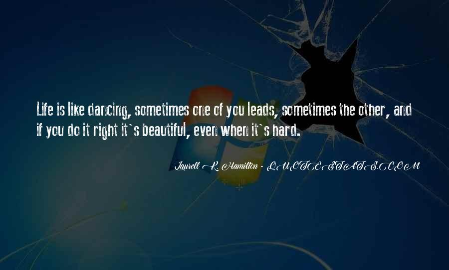 Life Is Hard But Beautiful Quotes #23218