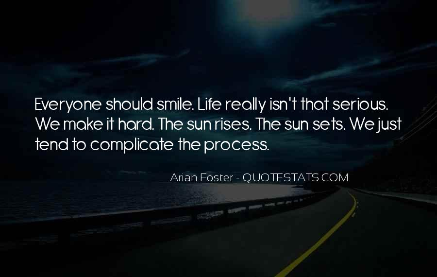 Life Is Hard But Smile Quotes #1050354