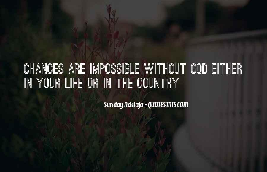 Life Is Impossible Without You Quotes #162474