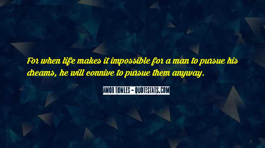 Life Is Impossible Without You Quotes #16617