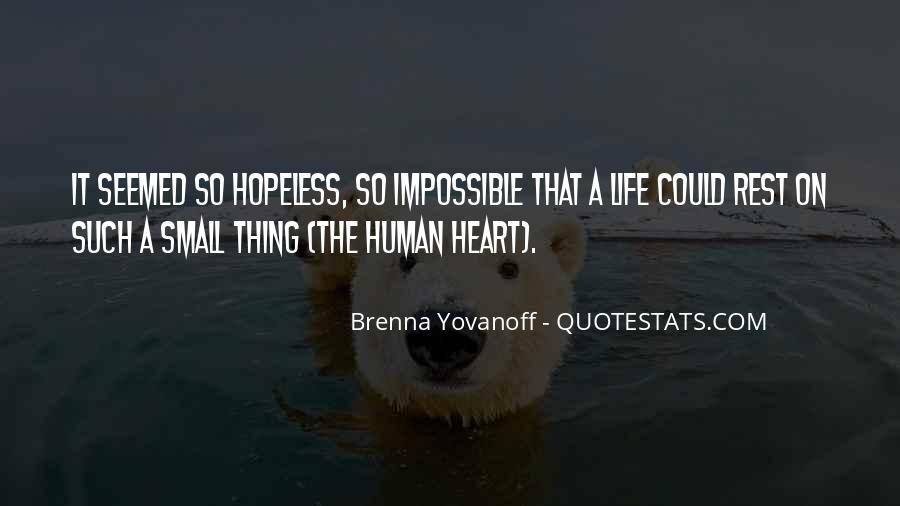 Life Is Impossible Without You Quotes #237656
