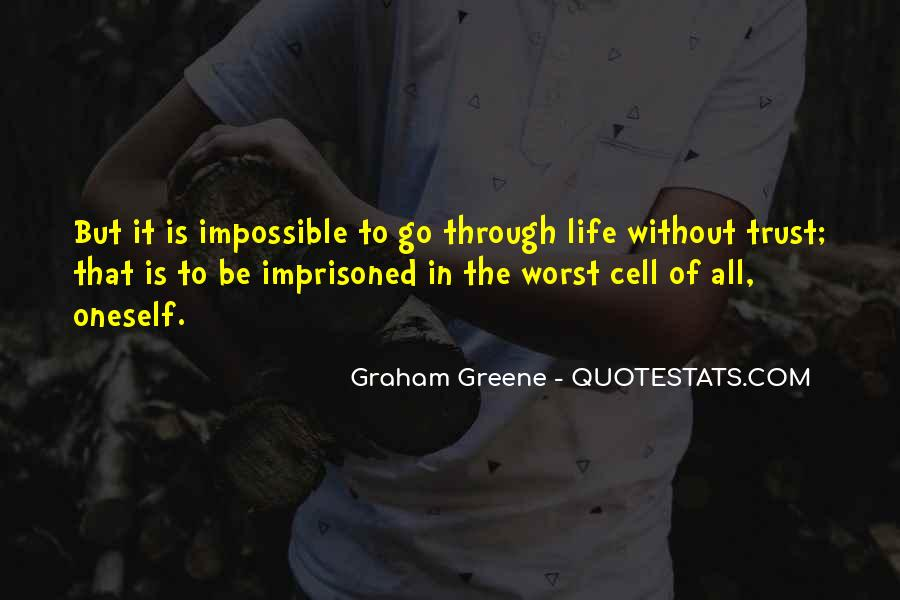 Life Is Impossible Without You Quotes #249843