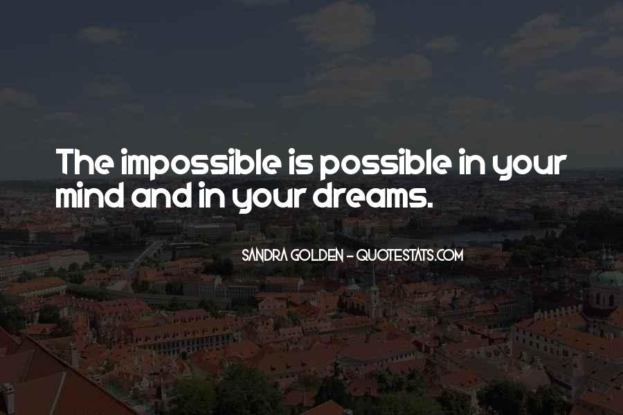 Life Is Impossible Without You Quotes #310438