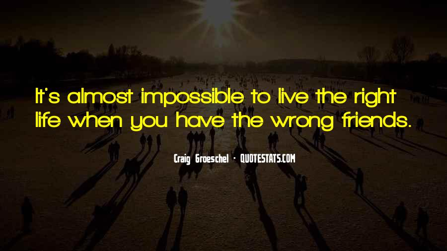 Life Is Impossible Without You Quotes #337835