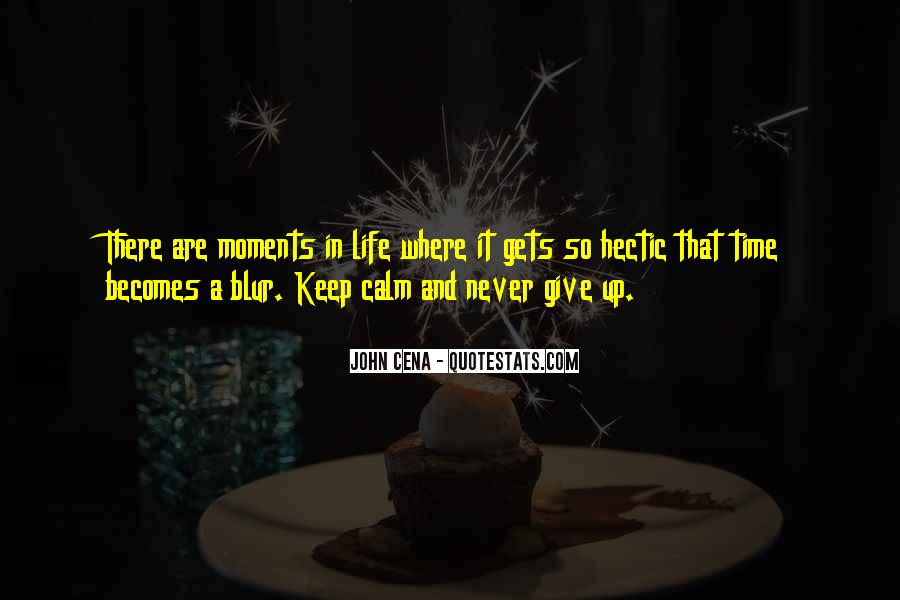 Life Is Just A Blur Quotes #1306595