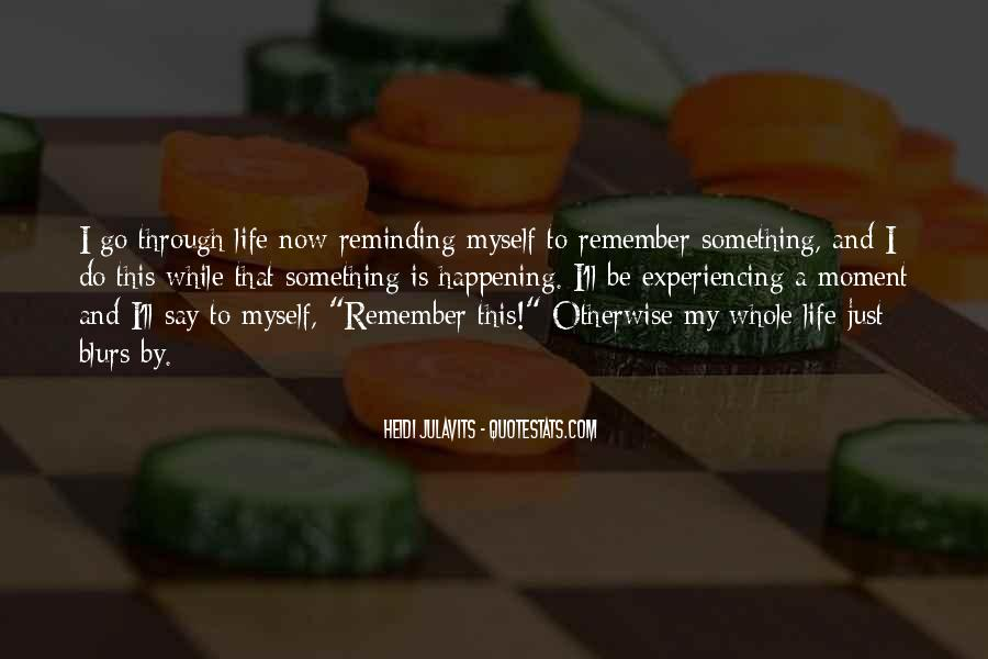 Life Is Just A Blur Quotes #1376110