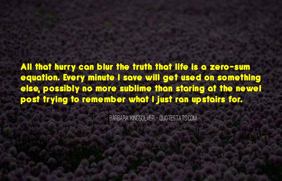 Life Is Just A Blur Quotes #1482983