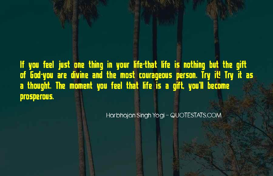 Life Is Just A Moment Quotes #1542309