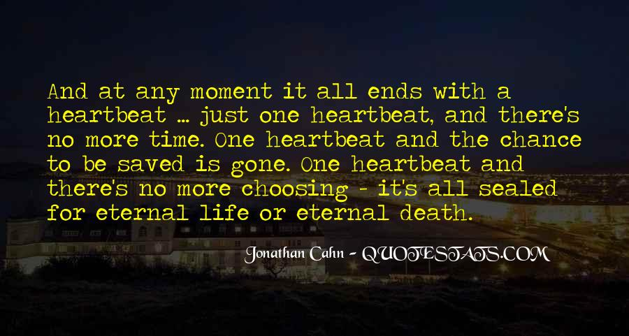 Life Is Just A Moment Quotes #1558491