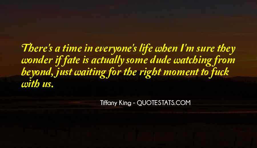 Life Is Just A Moment Quotes #1561195