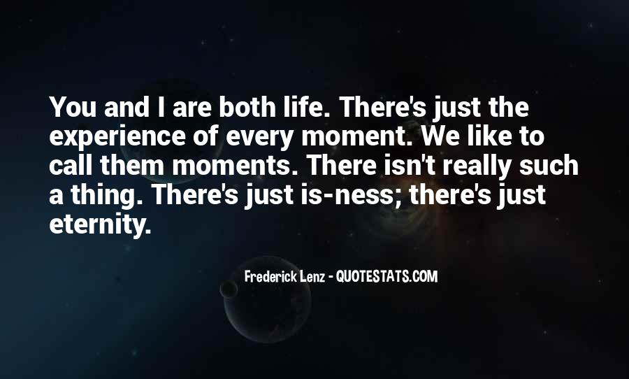 Life Is Just A Moment Quotes #1699476