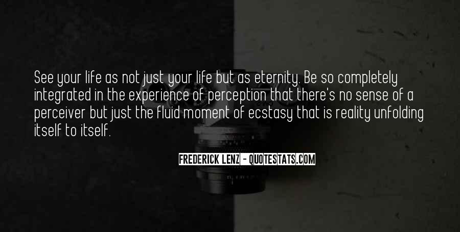 Life Is Just A Moment Quotes #318942