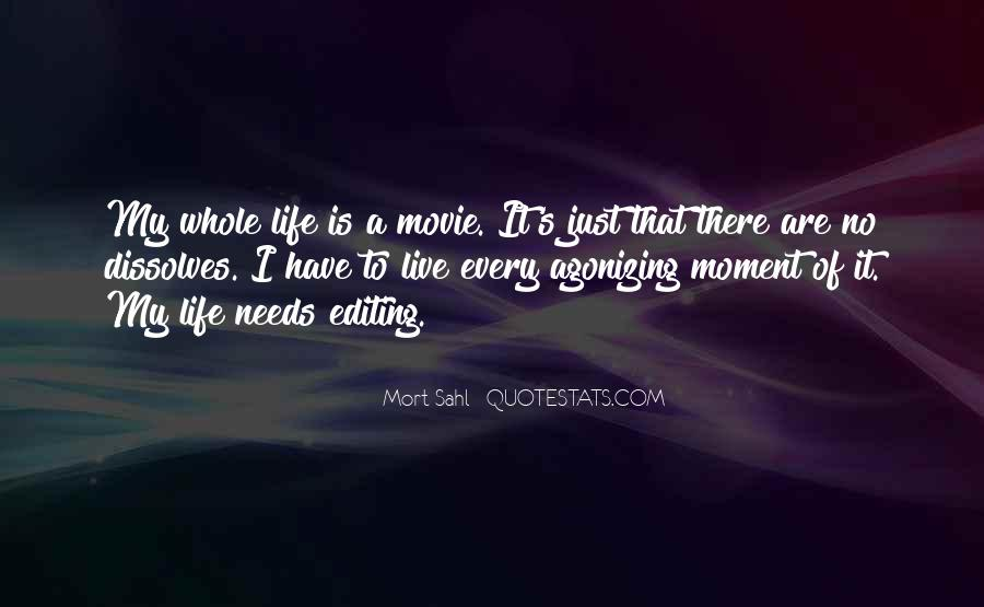 Life Is Just A Moment Quotes #346098