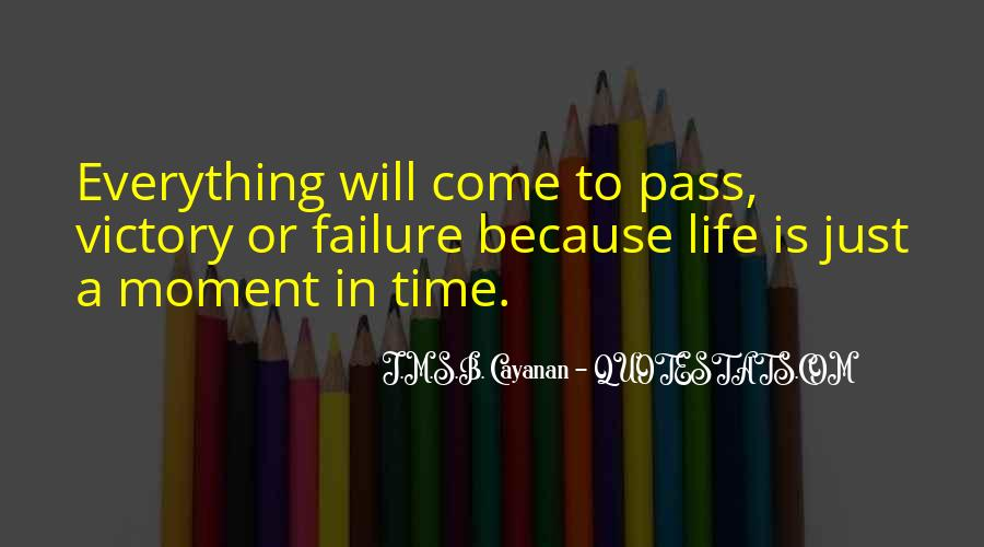 Life Is Just A Moment Quotes #979941