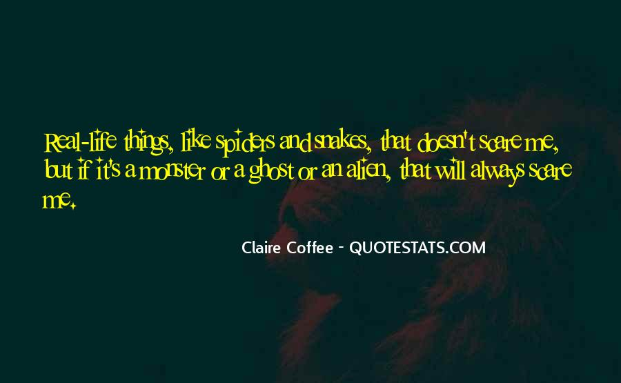 Life Is Like Coffee Quotes #1070481