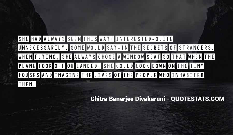 Quotes About Divakaruni #123374