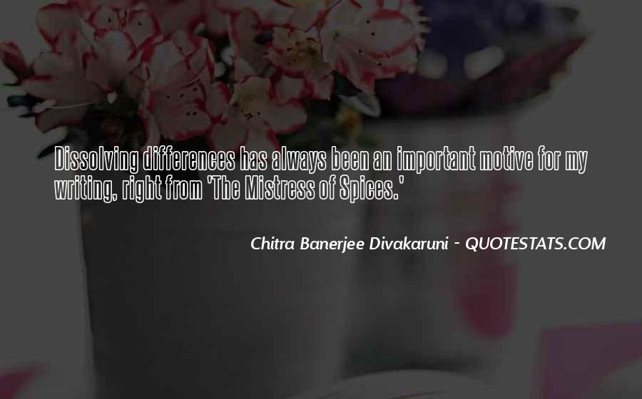 Quotes About Divakaruni #185140