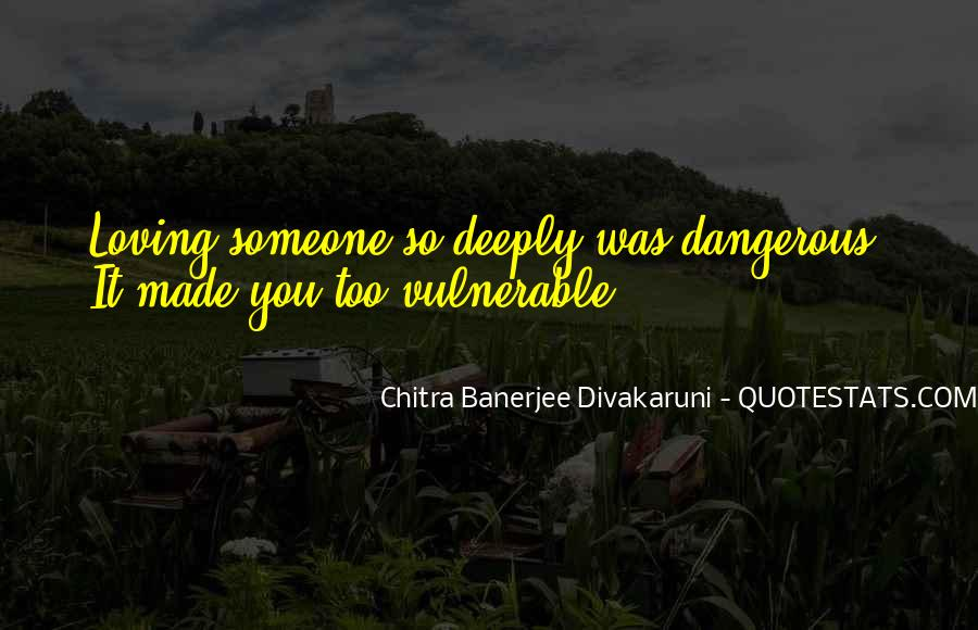 Quotes About Divakaruni #872887