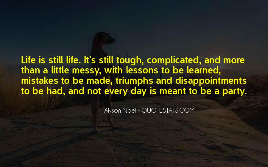 Life Is Not Complicated Quotes #1356513