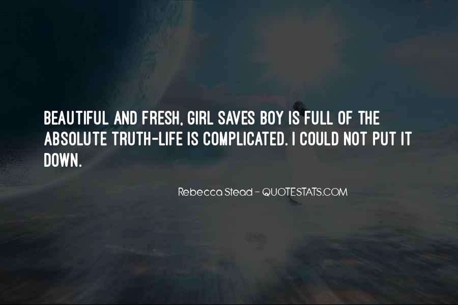 Life Is Not Complicated Quotes #155246