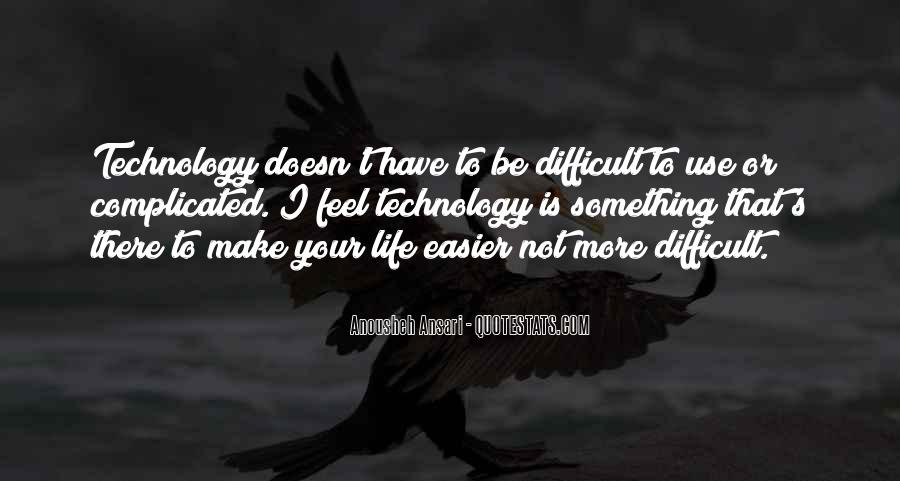 Life Is Not Complicated Quotes #1763956