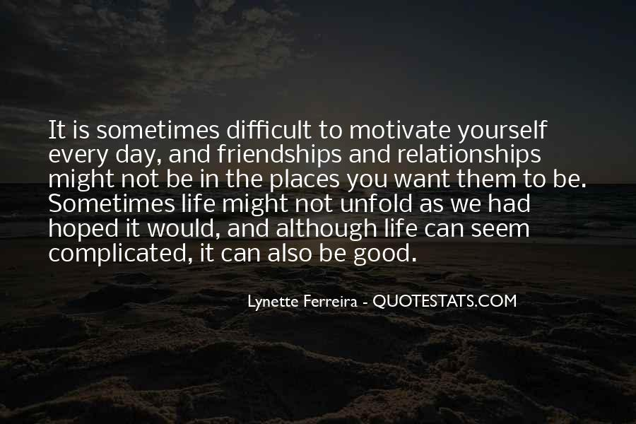 Life Is Not Complicated Quotes #1855090
