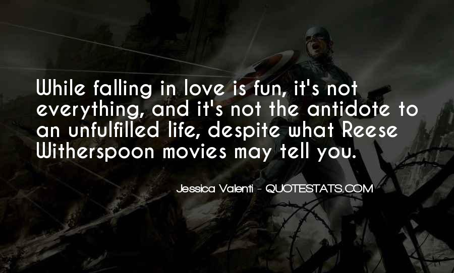 Life Is Not Fun Quotes #353039