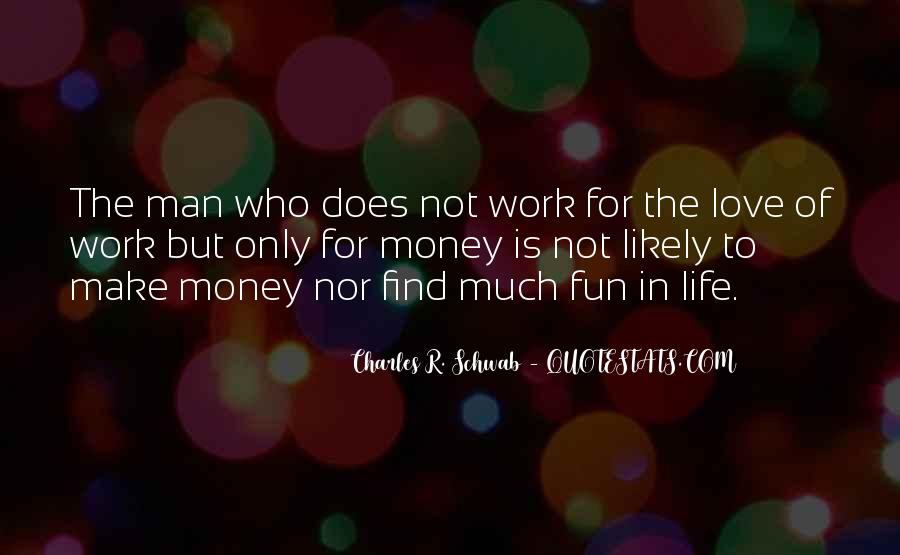 Life Is Not Fun Quotes #631197