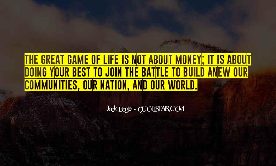 Life Is Not Game Quotes #1338277