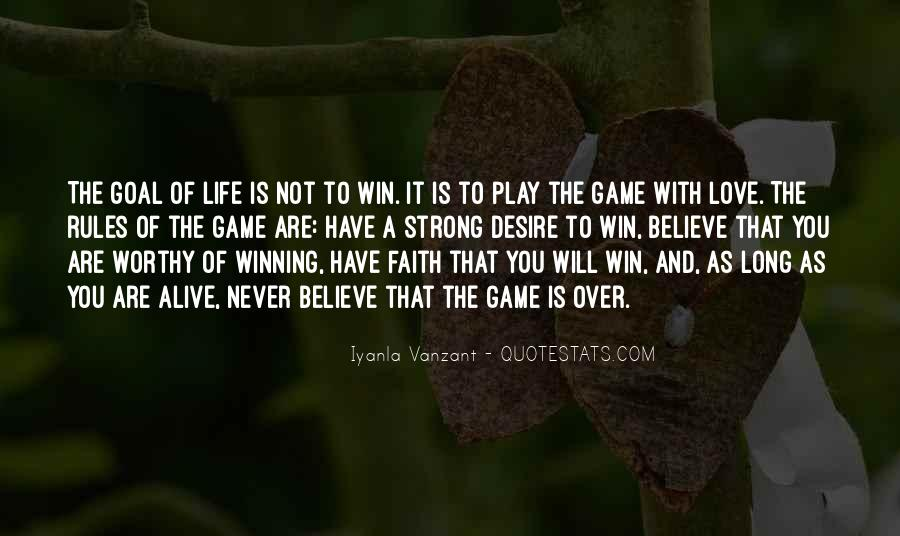 Life Is Not Game Quotes #137442