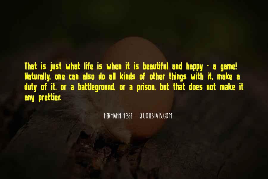 Life Is Not Game Quotes #1754537